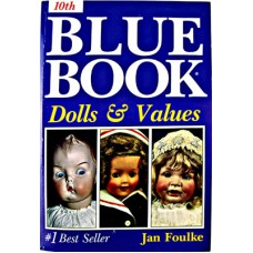 10th Blue Book Dolls & Values - Foulke