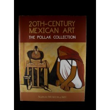 20th-Century Mexican Art:  The Pollak Collection